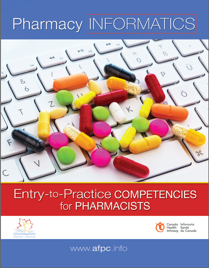 Pharmacy Informatics - Entry to Practice Competencies for